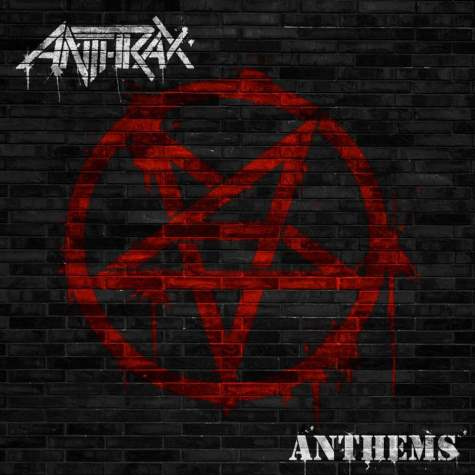 anthrax-anthems