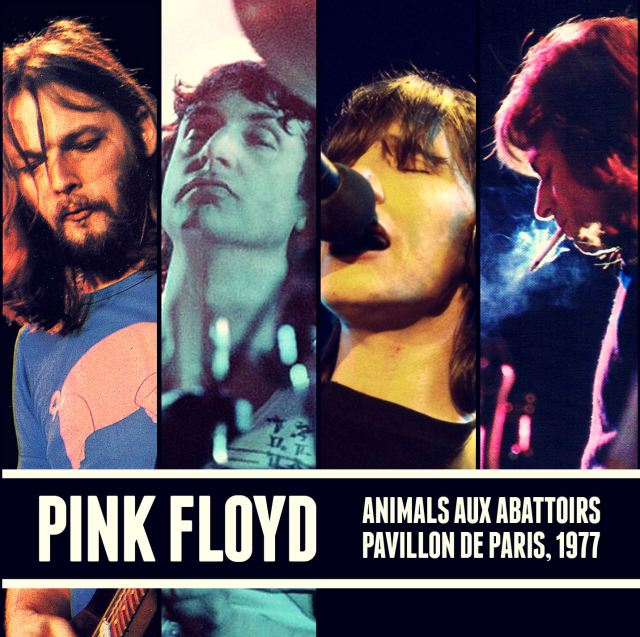 Pink Floyd - Animals aux Abattoirs