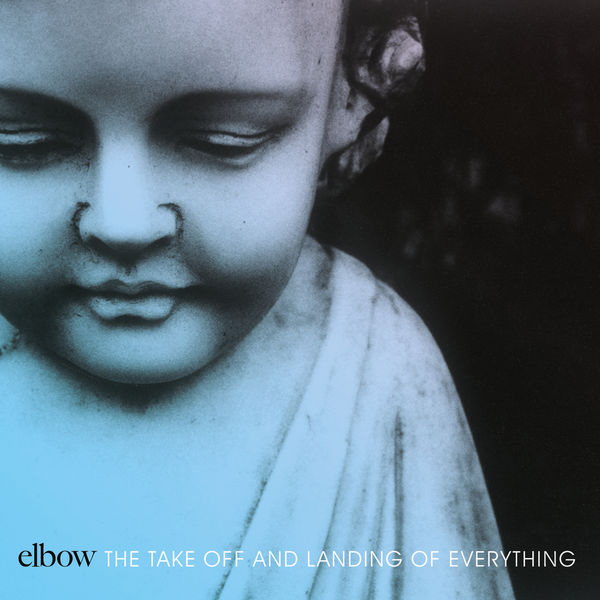 Elbow - The Taking Off and Landing of Everything03-20-2014