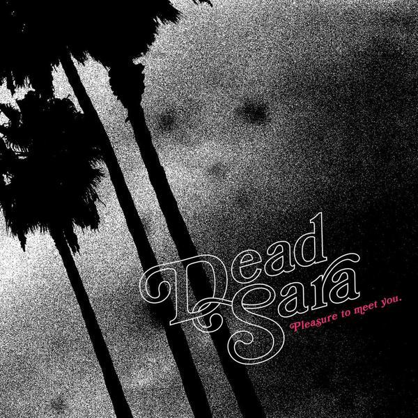 dead sara - pleasure